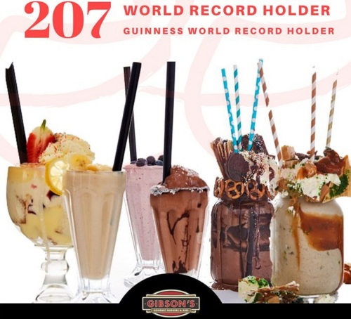 GIBSON'S GOURMET BURGERS & RIBS SET A GUINNESS WORLD RECORD For the Most Varieties of Milkshakes Commercially Available